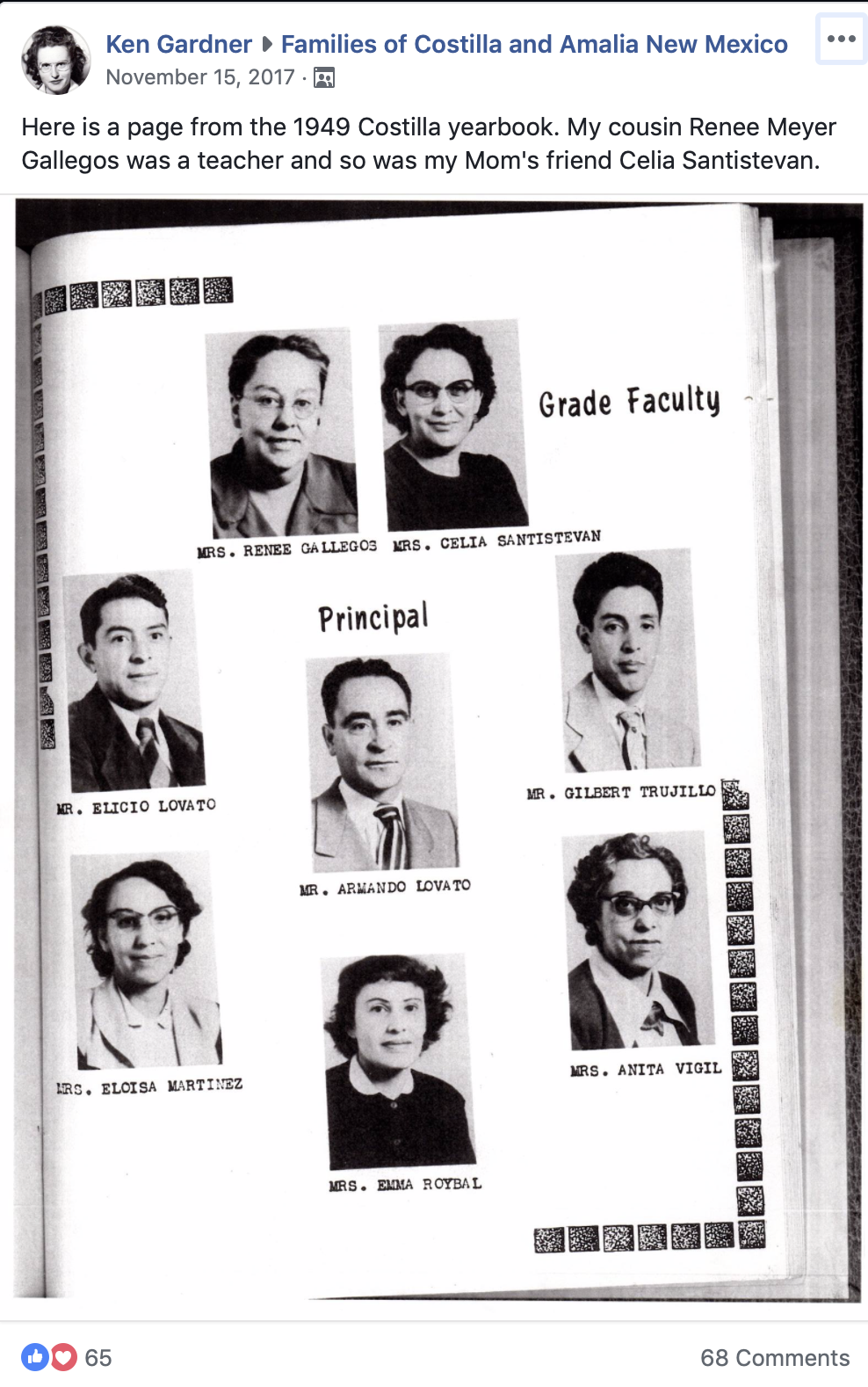 Screenshot of Facebook post with photograph. Photograph shows page faculty page from a yearbook. Portrait photo of school Principal is shown centered, surrounded by portrait photos of teachers. Facebook screenshot text reads: Ken Gardner, Families of Costilla and Amalia New Mexico. Here is a page from the 1949 Costilla yearbook. My cousin Renee Meyer gallegos was a teacher and so was my Mom's friend Celia Santistevan.